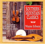 Southern Mountain Classics by Wayne Erbsen