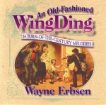 An Old-Fashioned Wingding by Wayne Erbsen