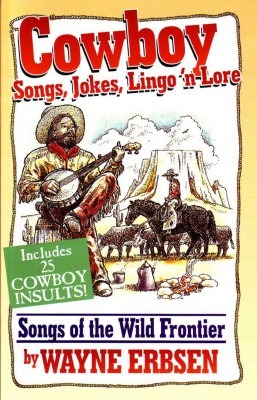 Cowboy-Songs,-Jokes,-Lingo-'n-Lore