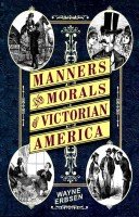 Manners-and-Morals-of-Victorian-America