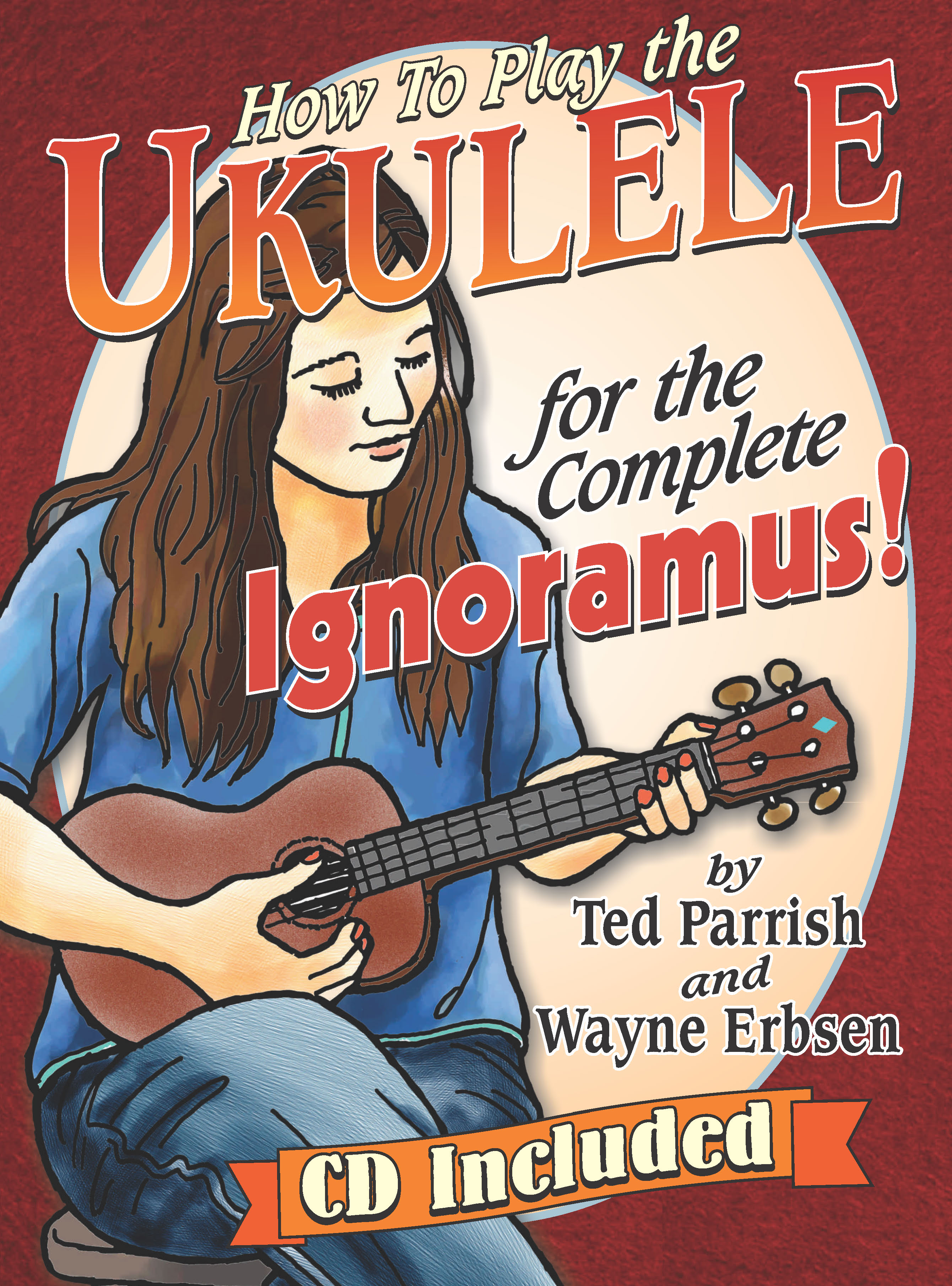 Ukulele for the Complete Ignoramus - Book