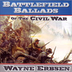 Battlefield Ballads of the Civil Warby Wayne Erbsen