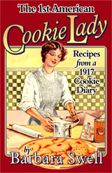 The 1st American Cookie Lady by Barbara Swell