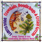 Crawdads, Doodlebugs & Creasy Greens by Doug Elliott