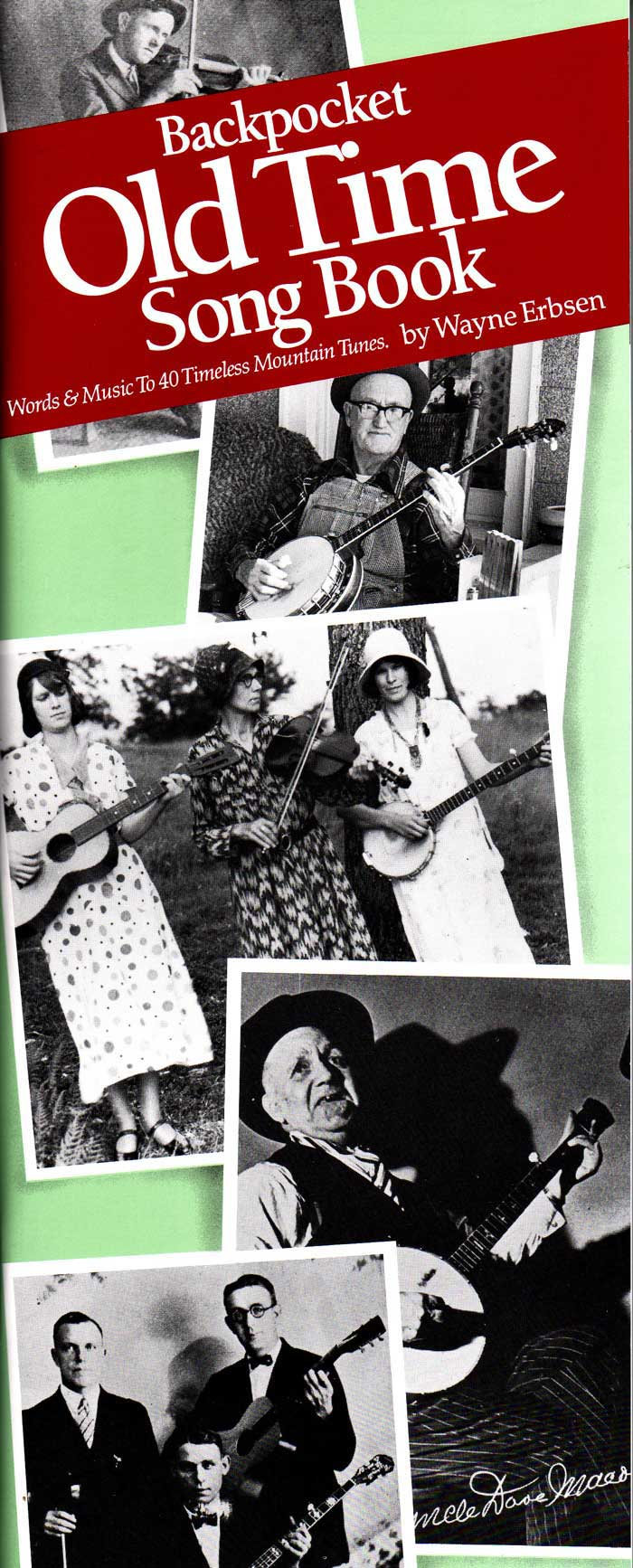Backpocket Old-Time Songbook by Wayne Erbsen