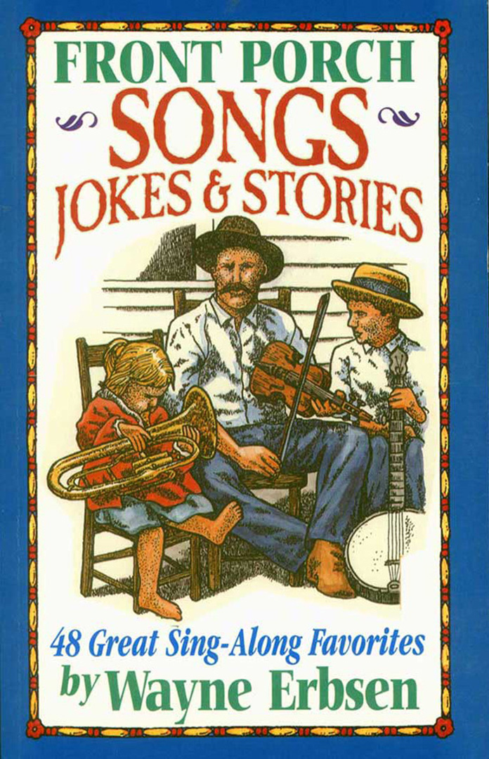 Front Porch Songs, Jokes & Stories - Book (damaged second)