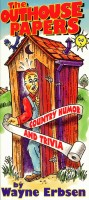 The Outhouse Papers by Wayne Erbsen