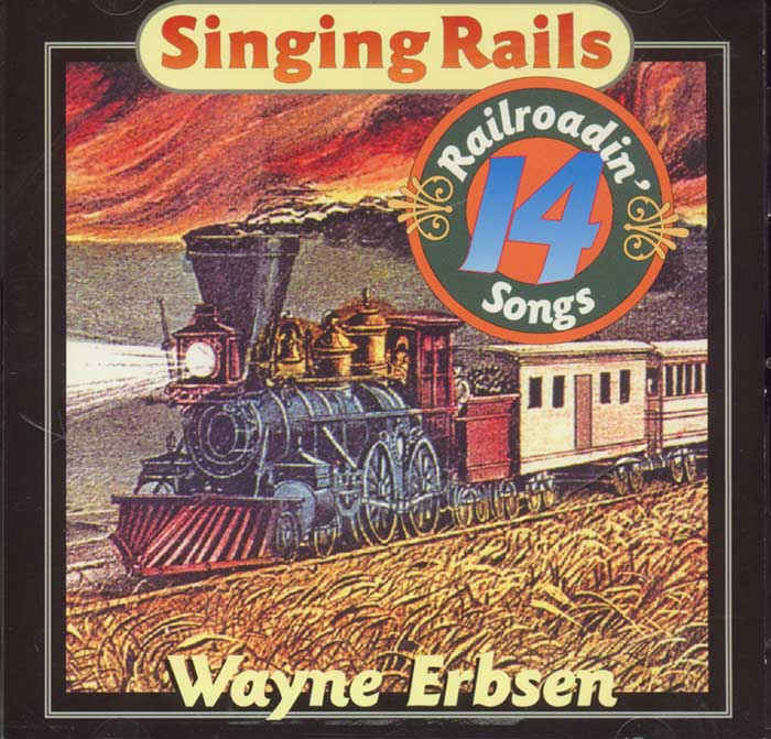 Singing Rails by Wayne Erbsen