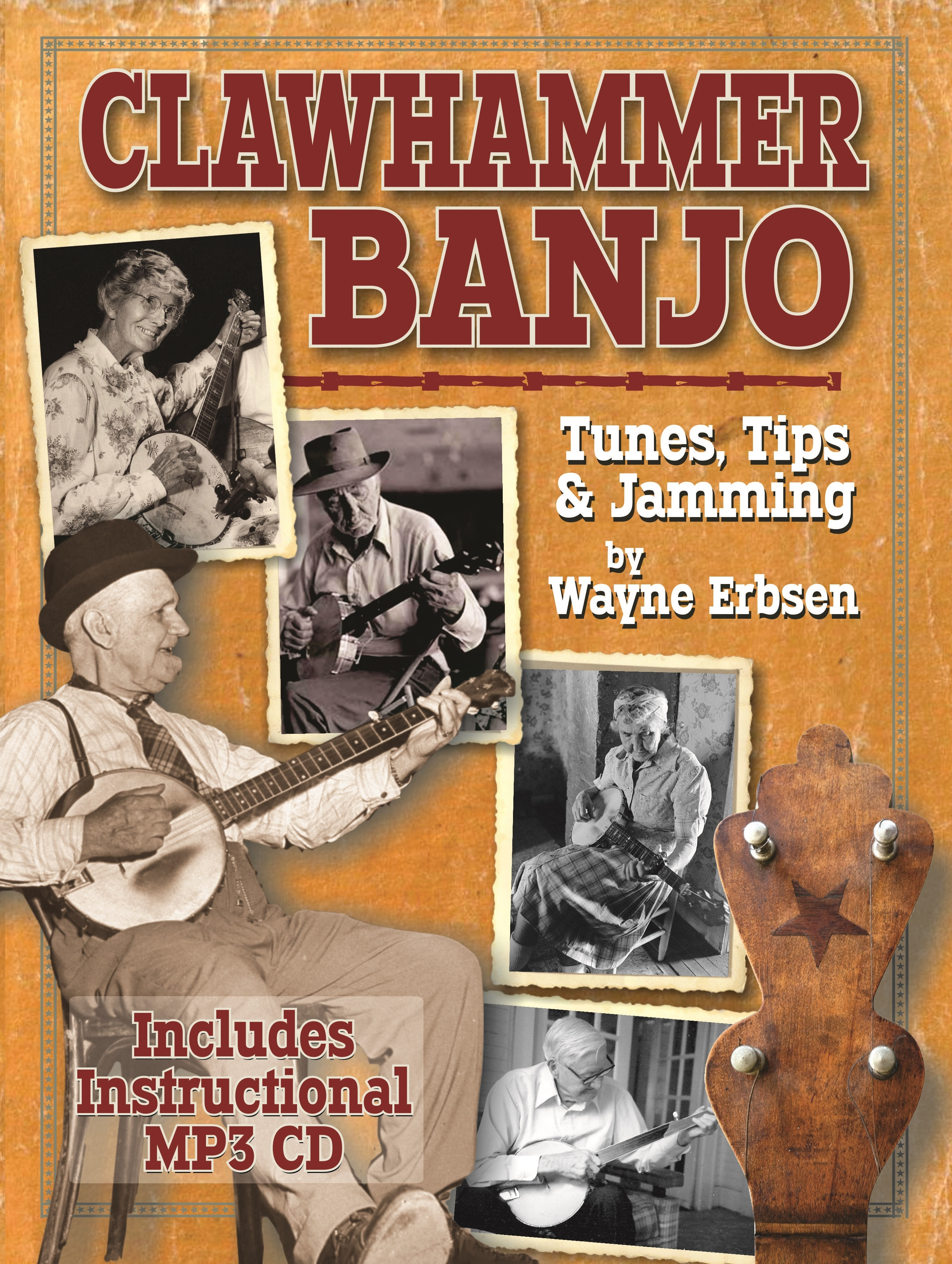 Clawhammer Banjo ~ Tunes, Tips & Jamming - Book