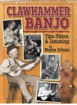 'I Wish I Was A Mole in the Ground' on Clawhammer Banjo + New Book